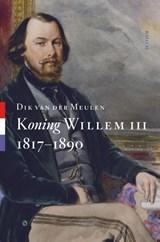 Koning Willem III | Dik van der Meulen | 9789461051868