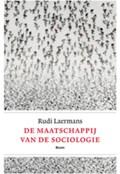 De maatschappij van de sociologie   Rudi Laermans  