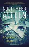 Nooit meer alleen | Angelique Haak |