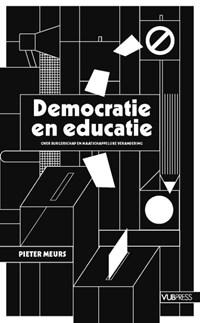 Democratie en educatie   Pieter Meurs  