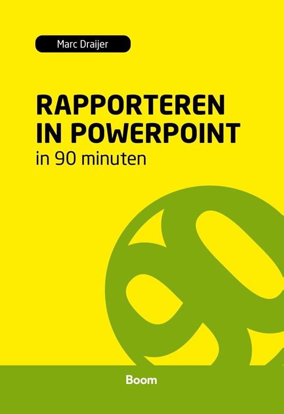 Rapporteren in PowerPoint in 90 minuten