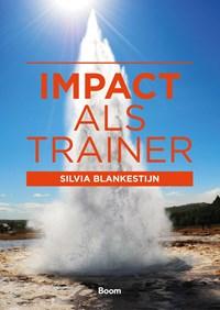 Impact als trainer   Silvia Blankestijn  