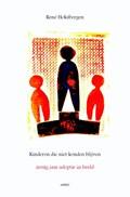Kinderen die niet konden blijven | René Hoksbergen |
