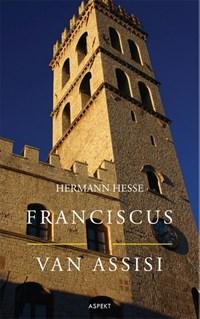 Franciscus van Assisi | Hermann Hesse |
