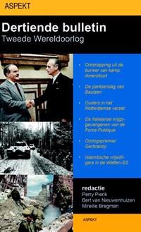 Dertiende bulletin van de tweede wereldoorlog | Perry Pierik ; Bert van Nieuwenhuizen ; Mireille Bregman |