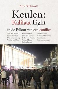 Keulen: kalifaat light en de fallout van een conflict   Perry Pierik  