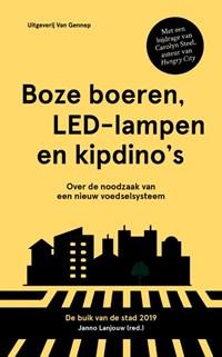 Boze boeren, LED-lampen en kipdino's | Janno Lanjouw |