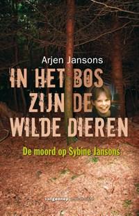 In het bos zijn de wilde dieren   Arjen Jansons  