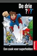Een zaak voor superhelden | Peter Vervloed ; Ulf Blanck |