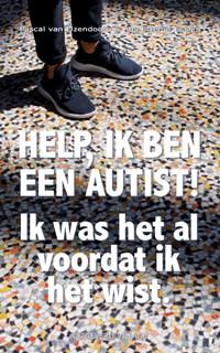 Help, ik ben een autist! | Pascal van IJzendoorn ; Ans Ettema-Essler |