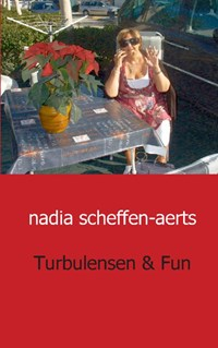 Turbulensen en fun   Nadia Scheffen  Aerts  