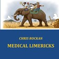 Medical limericks | Chris Rockan |