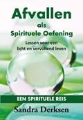 Afvallen als spirituele oefening | Sandra Derksen |