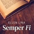 Semper Fi | Ellen Lina |