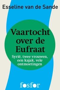 Vaartocht over de Eufraat | Esseline van de Sande |