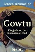 Gowtu | Jeroen Trommelen |