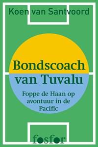 Bondscoach van Tuvalu | Koen van Santvoord |