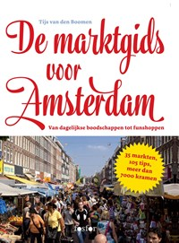 De marktgids voor Amsterdam | Tijs van den Boomen |