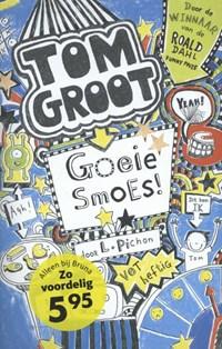 Tom Groot 2 - Goeie smoes | Liz Pichon |