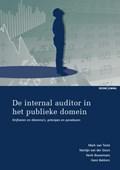 De internal auditor in het publieke domein   Mark van Twist ; Martijn van der Steen ; Henk Bouwmans ; Hans Bekkers  
