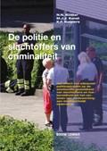 De politie en slachtoffers van criminaliteit | N.N. Koster ; M.J.J. Kunst ; K.F. Kuijpers |