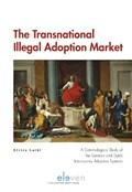 The Transnational Illegal Adoption Market | Elvira Loibl |