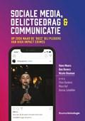 Sociale media, delictgedrag & communicatie   Hans Moors ; Ben Rovers ; Nicole Bouman  