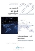 International Civil Aviation: Treaties, Institutions and Programmes | Dick van het Kaar |
