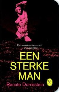 Een sterke man   Renate Dorrestein  