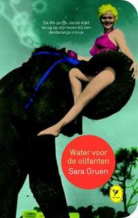 Water voor de olifanten   Sara Gruen  