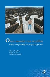 Onze manier van straffen | Theo W.A. de Wit ; Reijer J. de Vries ; Niels den Toom |