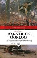 Frans-Duitse Oorlog 1870-1871 | Anne Doedens ; Liek Mulder |