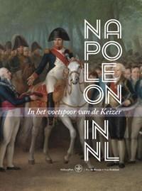 Napoleon in Nederland | Roy de Beunje ; Anja Krabben |