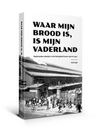Waar mijn brood is, is mijn vaderland | Ank Engel |