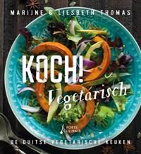 Koch! vegetarisch | Marijne Thomas ; Liesbeth Thomas |