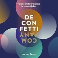 De Confetti Company | Luc van Bussel ; Paul Geraeds |