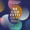 De Confetti Company   Luc van Bussel ; Paul Geraeds  