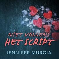 Niet volgens het script | Jennifer Murgia |