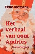 Het verhaal van oom Andries   Elsie Biemans  