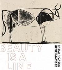 Pablo Picasso &Henri Matisse-Beauty is a line | Josien Beltman ; Alexander Gaude |