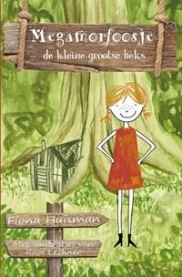 Megamorfoosje, de kleine grootse heks | Fiona Huisman |