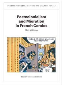 Postcolonialism and Migration in French Comics | Mark McKinney |