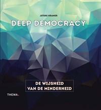 Deep democracy | Jitske Kramer |