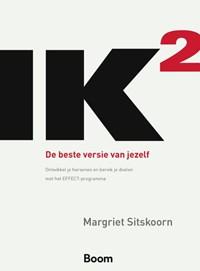 IK2 De beste versie van jezelf | Margriet Sitskoorn |