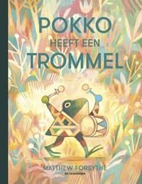 Pokko heeft een trommel | Matthew Forsythe |