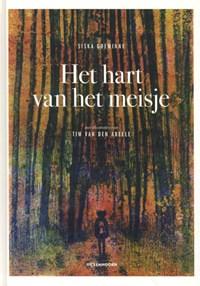 Het hart van het meisje | Siska Goeminne ; Tim Van den Abeele |