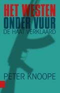 Het Westen onder vuur   Peter Knoope  