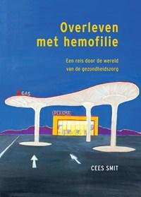 Overleven met hemofilie | Cees Smit |