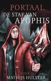 De staf van Apophis | Mathijs Hulster |