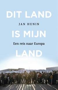 Dit land is mijn land | Jan Hunin |